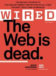 A Web está morta. Longa Vida à Internet.